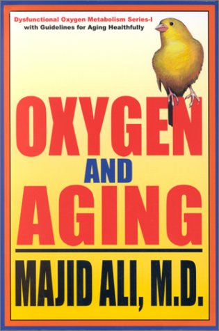 9781879131217: Oxygen and Aging (Dysfuntional Oxygen Metabolism Series - I)