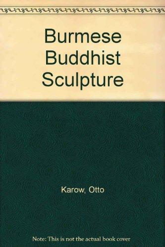 9781879155053: Burmese Buddhist Sculpture