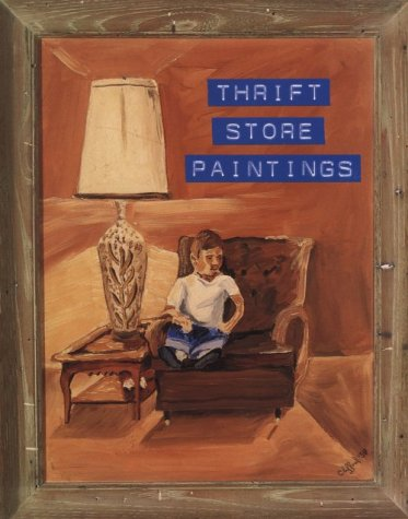 9781879158016: Thrift Store Paintings