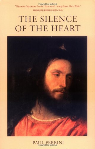 9781879159167: The Silence of the Heart: Reflections of the Christ Mind - Part II