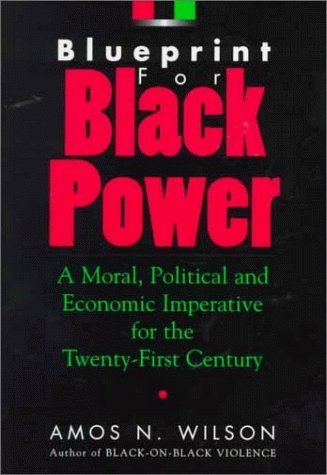 9781879164079: Blueprint for Black Power: A Moral, Political, and Economic Imperative for the Twenty-First Century