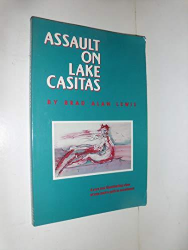 Assault on Lake Casitas: Brad Alan Lewis