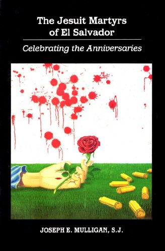 9781879175150: The Jesuit Martyrs of El Salvador: Celebrating the Anniversaries