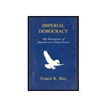 9781879176041: Imperial Democracy: The Emergence of America As a Great Power