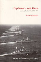 9781879176270: Diplomacy & Force: America's Road to War, 1931-1941 (Imprint Studies in International Realtions)