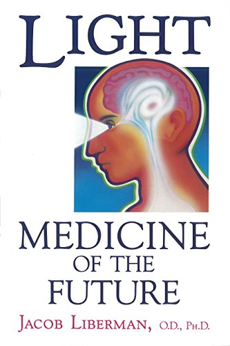 9781879181014: Light: Medicine of the Future: How We Can Use It to Heal Ourselves NOW