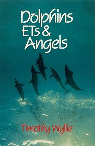 9781879181090: Dolphins, ETs & Angels: Adventures Among Spiritual Intelligences