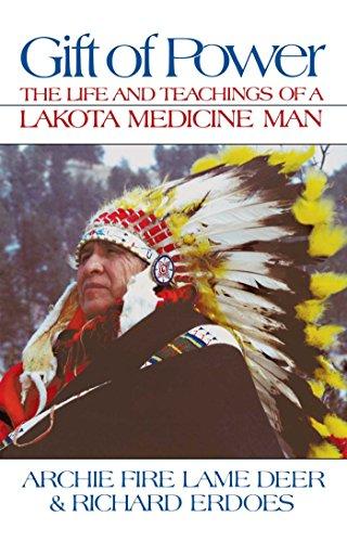 9781879181120: Gift of Power: The Life and Teachings of a Lakota Medicine Man