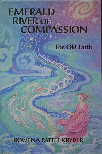 9781879181137: 1: Emerald River of Compassion: The Old Earth