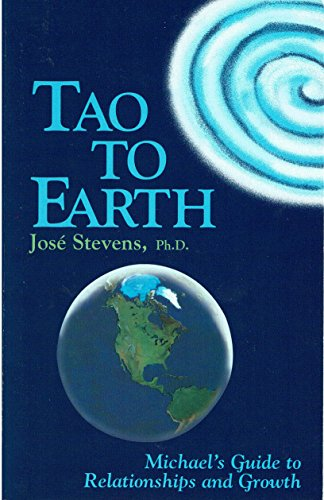 9781879181144: Tao to Earth: Michael's Guide to Relationships and Growth (Michael Speaks Book.)