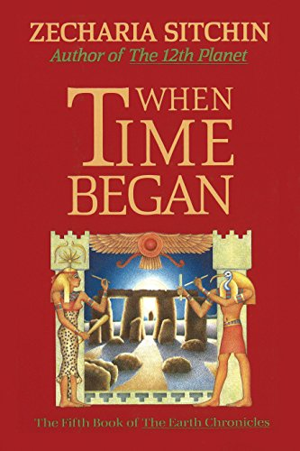 9781879181168: When Time Began: The Fifth Book of the Earth Chronicles: The First New Age