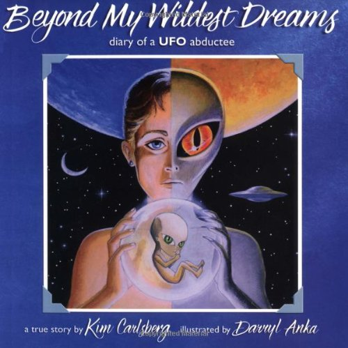9781879181250: Beyond My Wildest Dreams: Diary of a UFO Abductee