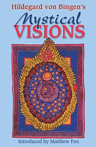 Hildegard von Bingen's Mystical Visions: Translated from: Hildegard von Bingen
