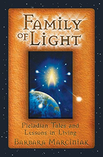 9781879181472: Family of Light: Pleiadian Tales and Lessons in Living