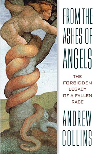 9781879181724: From the Ashes of Angels: The Forbidden Legacy of a Fallen Race