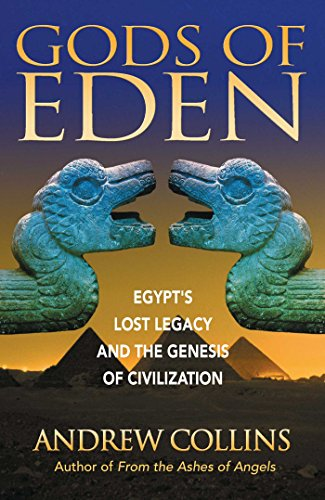 9781879181762: Gods of Eden: Egypt's Lost Legacy and the Genesis of Civilization