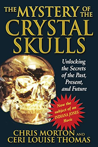 9781879181809: The Mystery of the Crystal Skulls: Unlocking the Secrets of the Past, Present, and Future
