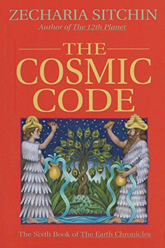 The Cosmic Code (Book VI) (Earth Chronicles): Sitchin, Zecharia
