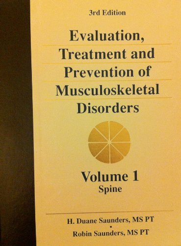 9781879190061: The Spine (Evaluation, Treatment and Prevention of Musculoskeletal Disorders, Volume 1)