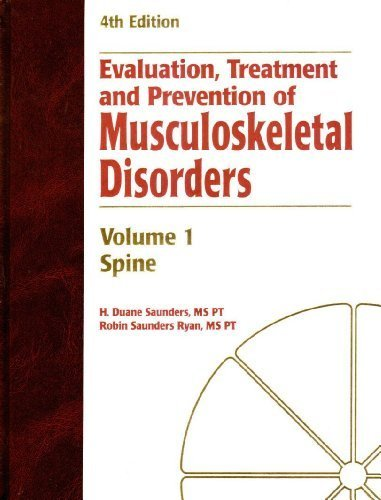 Evaluation Treatment & Prevention of Musculoskeletal Disorders: Saunders, H. Duane