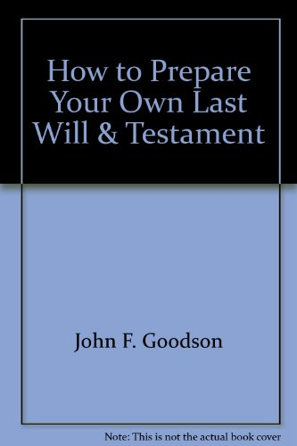 9781879191259: How to Prepare Your Last Will and Testament
