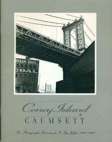Coney Island to Caumsett: The photographic journey of N. Jay Jaffee: 1947-1997: Jaffee, N. Jay