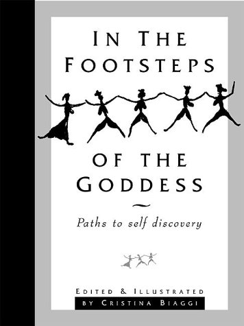 9781879198302: In the Footsteps of the Goddess