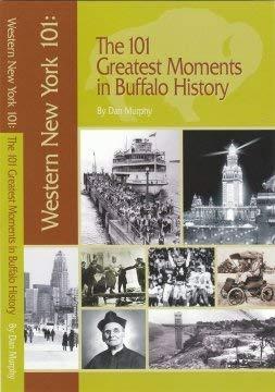 The 101 Greatest Moments in Buffalo History: Murphy, Dan