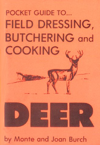9781879206083: Pocket Guide to Field Dressing, Butchering and Cooking Deer