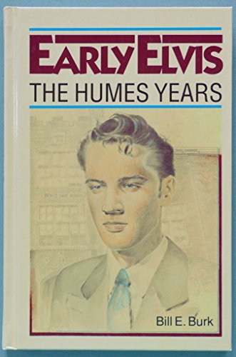 9781879207523: Early Elvis: The Humes Years