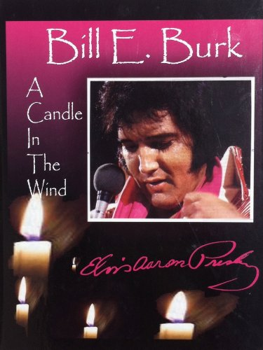 9781879207882: Elvis Aaron Presley: A Candle in the Wind