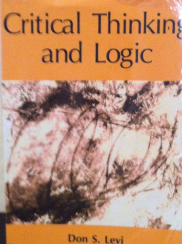 Critical Thinking and Logic: Levi, Don S.