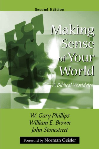 Making Sense of Your World: A Biblical