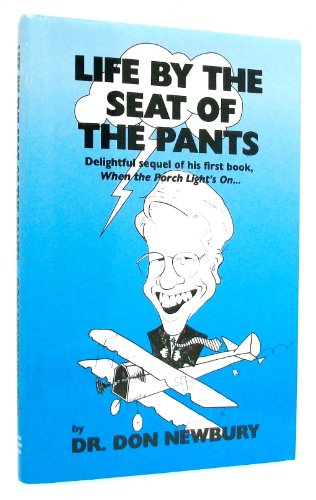 Life by the Seat of the Pants: Don Newbury