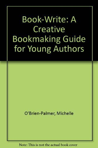 9781879235014: Book-Write: A Creative Bookmaking Guide for Young Authors
