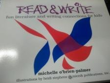 Read & Write: Fun Literature and Writing Connections for Kids (1879235048) by Michelle O'Brien-Palmer