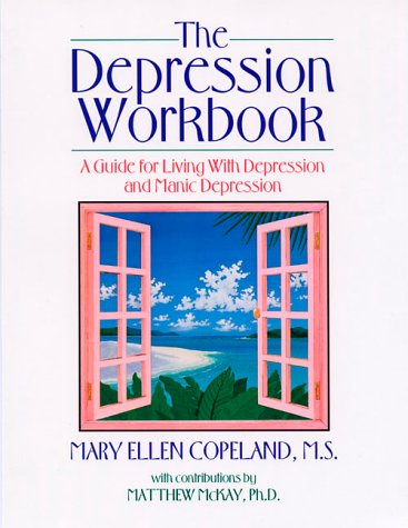 9781879237322: The Depression Workbook: A Guide for Living With Depression and Manic Depression