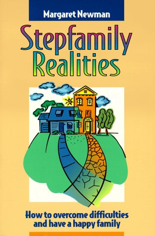 9781879237698: Stepfamily Realities: How to Overcome Difficulties and Have a Happy Family