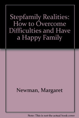 9781879237704: Stepfamily Realities: How to Overcome Difficulties and Have a Happy Family