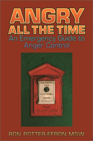 9781879237971: Angry All the Time: An Emergency Guide to Anger Control