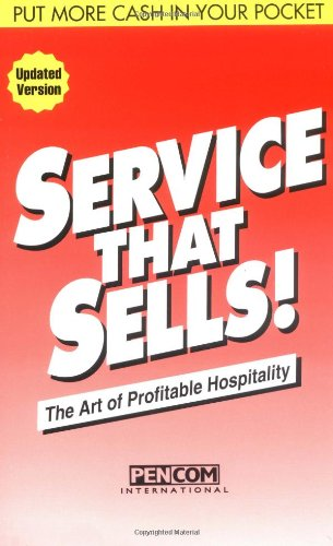 9781879239005: Service That Sells! the Art of Profitable Hospitality