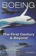 Boeing: The First Century & Beyond (2nd: Bauer, Eugene E.