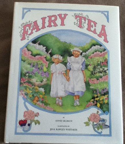 Fairy Tea: Ullrich, Annie