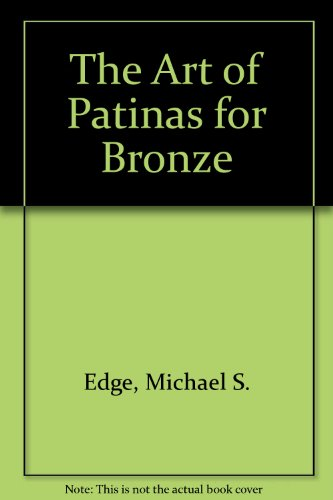 9781879257009: The Art of Patinas for Bronze