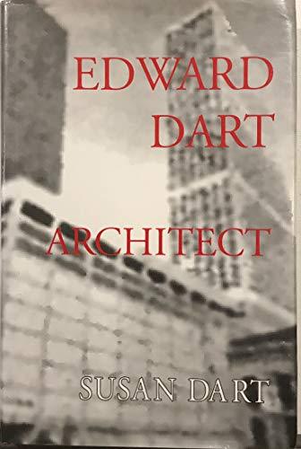 Edward Dart Architect: Dart, Susan