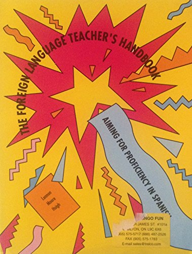 9781879279018: The Foreign Language Teacher's Handbook: Aiming for Proficiency in Spanish