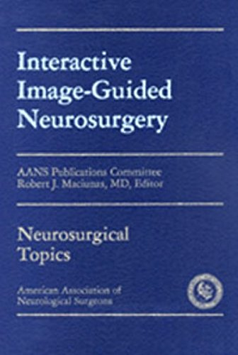 9781879284159: Interactive Image-Guided Neurosurgery (AAN)