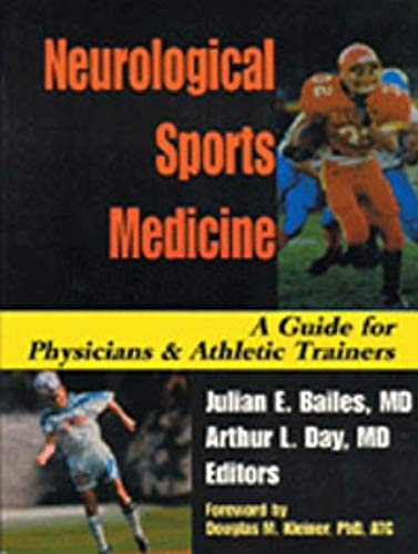 Neurological Sports Medicine: A Guide for Physicians: Bailes, Julian E.