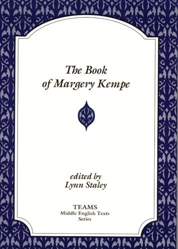 THE BOOK OF MARGERY KEMPE. EDITED BY L. STALEY