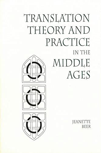 9781879288812: Translation Theory and Practice in the Middle Ages